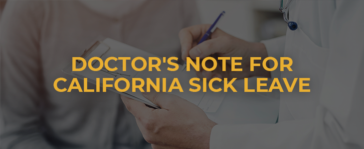 California sick leave doctor's note